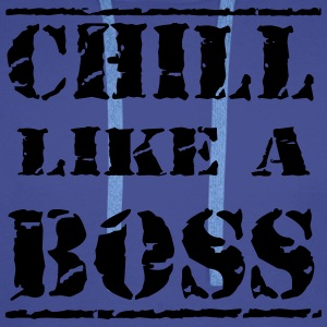 Chill like a boss T-skjorter - Premium hettegenser for menn