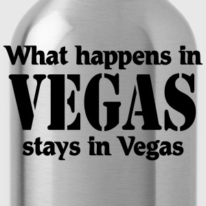 What happens in Vegas, stays in Vegas T-Shirts - Water Bottle