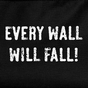 Every Wall Will Fall! (White / PNG) T-Shirts - Kids' Backpack