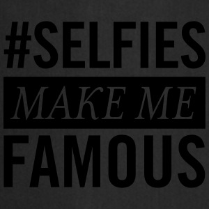 #Selfies Make Me Famous T-shirts - Forklæde