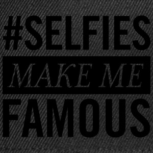 #Selfies Make Me Famous T-Shirts - Snapback Cap