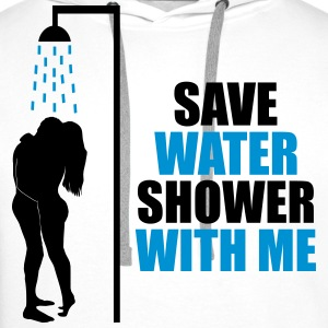 Cool Quote - Save water T-Shirts - Men's Premium Hoodie