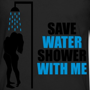 Save water shower with me - humour, écologie Tee shirts - T-shirt manches longues Premium Homme
