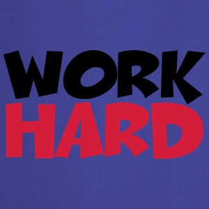 Work hard T-shirts - Förkläde
