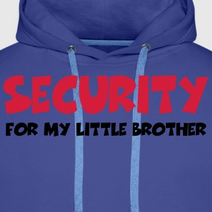 Security for my little brother T-shirts - Mannen Premium hoodie
