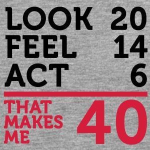 Look Feel Act 40 (2c)++ T-shirts - Mannen Premium shirt met lange mouwen