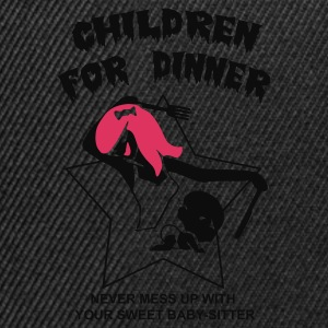 Children for dinner - Casquette snapback
