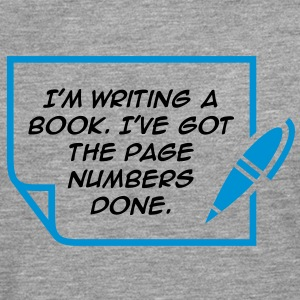Writing A Book 1 (2c)++ T-Shirts - Men's Premium Longsleeve Shirt