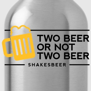 Two Beer Shakesbeer 1 (2c)++ T-shirt - Borraccia