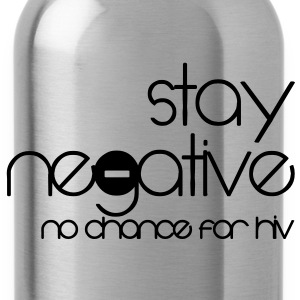 stay negative - anti hiv T-shirts - Vattenflaska