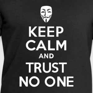 KEEP CALM and TRUSt NO ONE - Men's Sweatshirt by Stanley & Stella