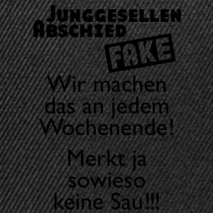 Junggesellenabschied Fake T-Shirts - Snapback Cap
