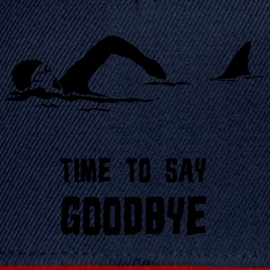 TIME TO SAY GOODBYE - Snapback Cap