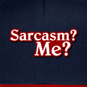 sarcasm Tee shirts - Casquette snapback
