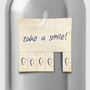 take a smile ! T-Shirts - Trinkflasche