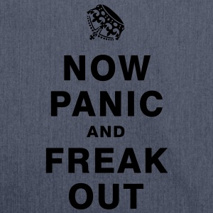 NOW PANIC AND FREAK OUT T-Shirts - Shoulder Bag made from recycled material
