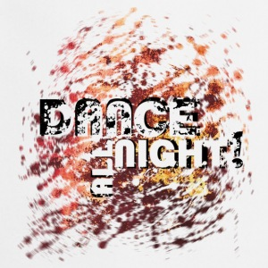 dance all night | Tanzshirts   T-Shirts - Tablier de cuisine