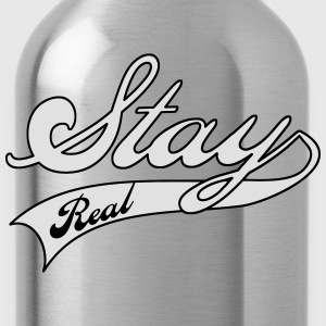 stay real T-shirts - Drinkfles