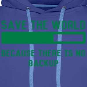 save the world T-Shirts - Männer Premium Hoodie
