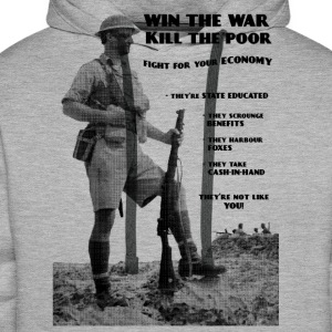 Win the War - Kill the Poor T-Shirts - Men's Premium Hoodie