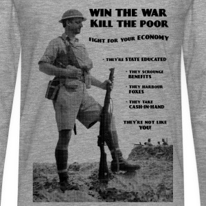 Win the War - Kill the Poor T-Shirts - Men's Premium Longsleeve Shirt