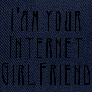 i'am your internet girlfriend T-Shirts - Snapback Cap