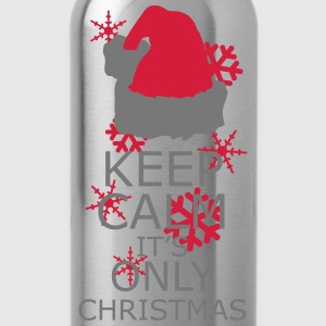 Keep Calm, Its Only Christmas T-Shirts - Water Bottle