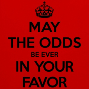 May the odds be ever in your favor (Keep Calm) Tee shirts - Sweat-shirt contraste