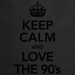 Keep Calm And Love The 90´s Magliette - Grembiule da cucina