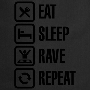 Eat sleep rave repeat Camisetas - Delantal de cocina