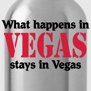 What happens in Vegas, stays in Vegas T-Shirts - Trinkflasche