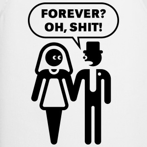 Forever? Oh, Shit! (Wedding / Stag Party / 1C) T-S - Cooking Apron