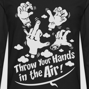 Throw your hands - T-shirt manches longues Premium Homme