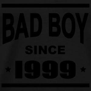 Bad Boy since 1999 - Camiseta premium hombre