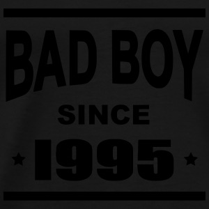 Bad Boy since 1995 - Camiseta premium hombre