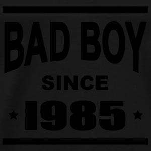 Bad Boy since 1985 - Premium T-skjorte for menn