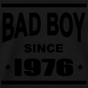 Bad Boy since 1976 - Mannen Premium T-shirt