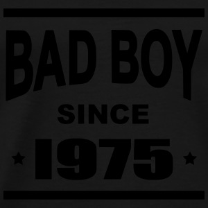 Bad Boy since 1975 - Men's Premium T-Shirt