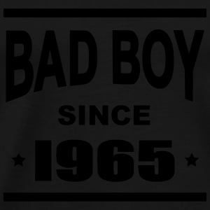 Bad Boy since 1965 - Camiseta premium hombre