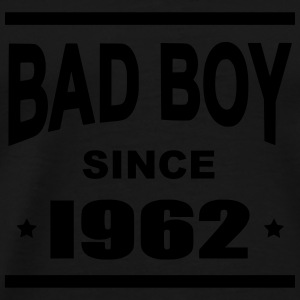 Bad Boy since 1962 - Mannen Premium T-shirt