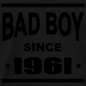 Bad Boy since 1961 - Mannen Premium T-shirt