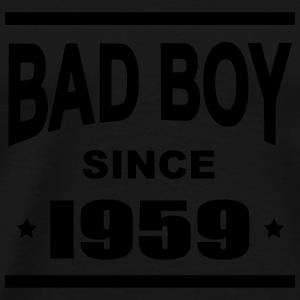 Bad Boy since 1959 - T-shirt Premium Homme