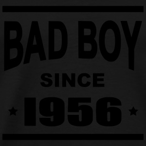 Bad Boy since 1956 - Mannen Premium T-shirt