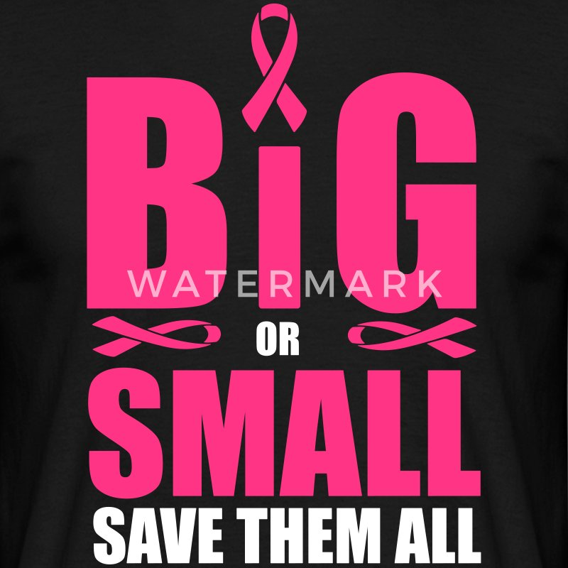 Big or small, save them all T-Shirts - Men's T-Shirt