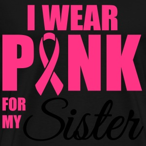 I wear pink for my sister Sweatshirts - Herre premium T-shirt