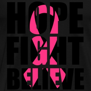 Hope fight believe Tops - Men's Premium T-Shirt