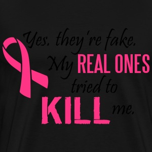 Yes, they're fake. My real ones tried to kill me Hoodies & Sweatshirts - Men's Premium T-Shirt