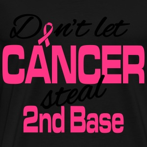 Don't let cancer steal 2nd base Long sleeve shirts - Men's Premium T-Shirt