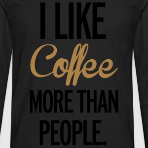 Coffee T-Shirts - Men's Premium Longsleeve Shirt