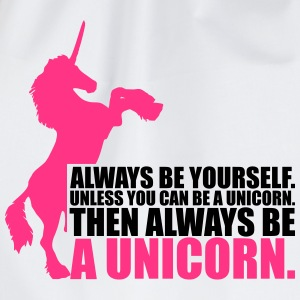 always be yourself unicorn funny Design T-Shirts - Turnbeutel